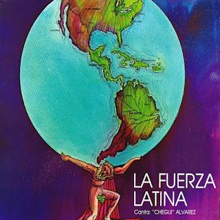 CANTA CHEGUI ALVAREZ - LA FUERZA LATINA (1979)