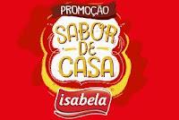 Promoção Casa Isabela com Ana Hickmann promocaoisabela.com.br