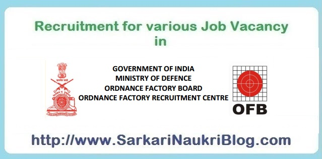 Naukri Vacancy Recruitment Indian Ordnance Factory IOF
