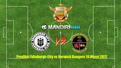 AGEN BOLA - Prediksi Edinburgh City vs Berwick Rangers 16 Maret 2017