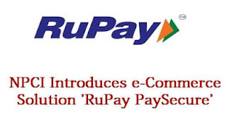 NPCI introduced its own brand new eCommerce solution, which is labeled as 'RuPay PaySecure'.