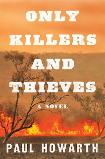Review: Only Killers and Thieves by Paul Howarth
