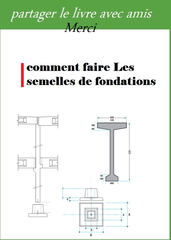 comment faire les semelles de fondations pdf book batiment architecture. Black Bedroom Furniture Sets. Home Design Ideas