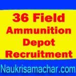 36 Field Ammunition Depot Recruitment