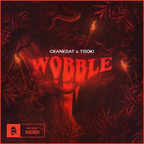 """Crankdat & Tisoki Team Up For """"Wobble"""""""