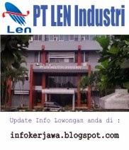 Lowongan Kerja BUMN Terbaru  PT LEN Industri (Persero)