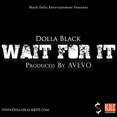 dolla-black-wait-for-it