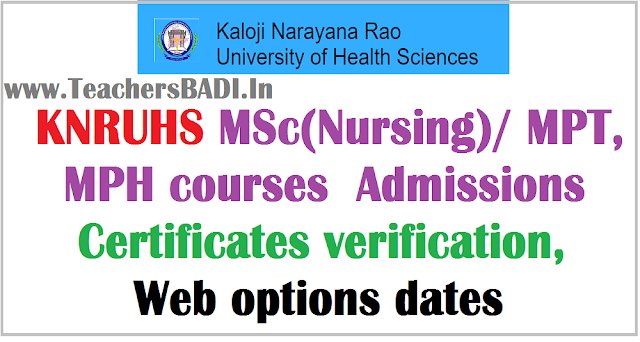 KNRUHS admissions,Certificates verification, Web options dates 2016