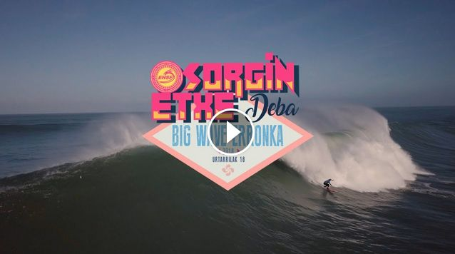 Sorginetxe Big Wave Erronka - Deba - 2018