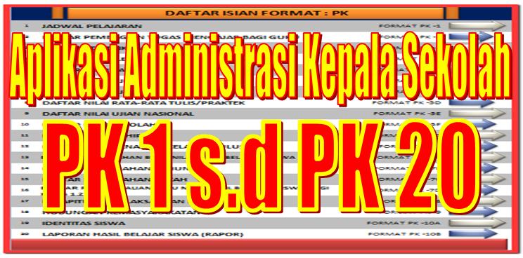 Aplikasi Penyusunan Administrasi Kepala Sekolah Pk1 S D Pk 20 Sd Negeri 1 Asemrudung