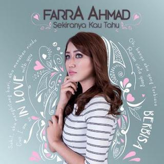 Lagu Farra Ahmad - Sekiranya Kau Tahu
