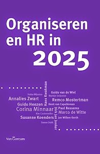 http://www.managementboek.nl/boek/9789023249986/organiseren-en-hr-in-2025-remco-mostertman?affiliate=3058