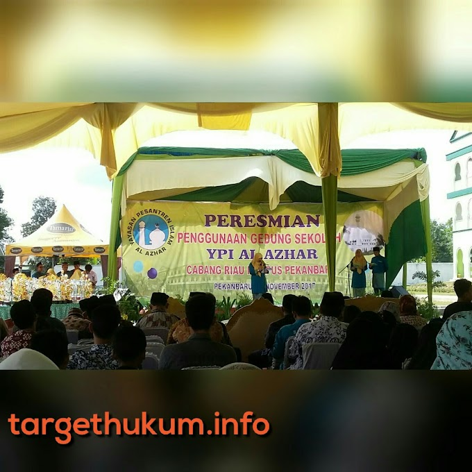 Peresmian Gedung Yayasan Pesantren Islam Al - Azhar Cab. Riau