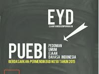 Sekarang EYD diganti dengan PUEBI, dan Inilah Kata-kata yang Sering dipakai Sehari-hari