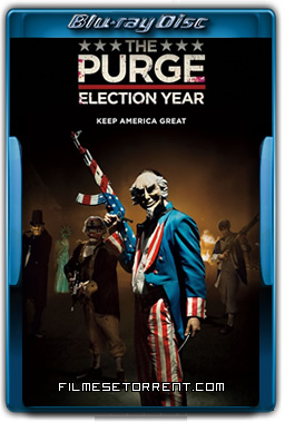 Uma Noite de Crime 3 The Purge - Election Year Torrent 2016 720p e 1080p BluRay Dual Áudio