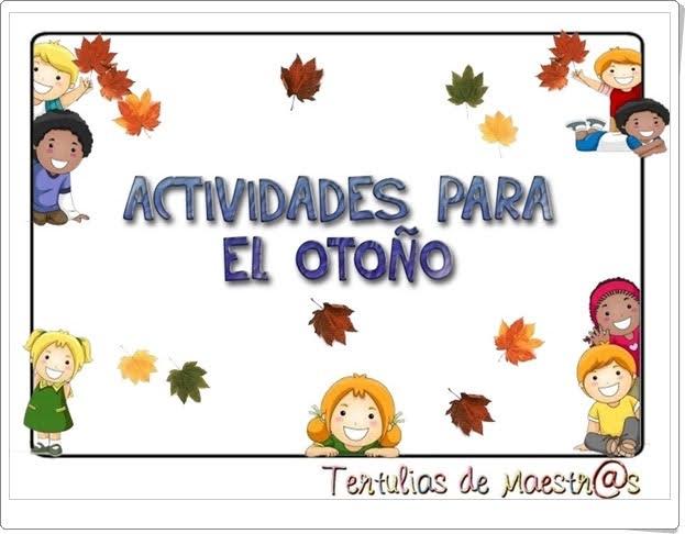 """""""Actividades para el otoño"""" (Fichas de Educación Infantil)"""