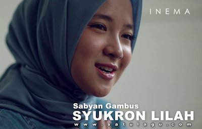 Download Lagu Nissa Sabyan Syukron Lilah Mp3