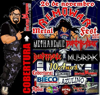http://www.metalpara.com.br/2017/12/remowar-metal-fest-10-anos-de-remowae.html