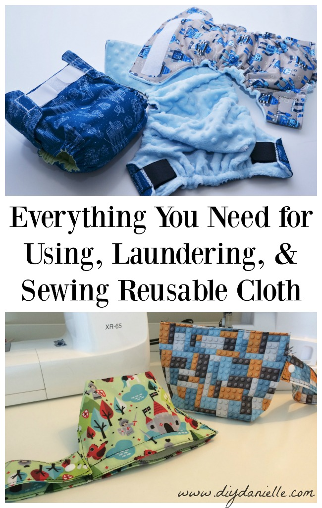 "Everything You Need for Using, Laundering, and Sewing Reusable Cloth Items such as Cloth Diapers, Mama Cloth, Family Cloth, Cloth Wipes, Wet Bags, and more! This is a list of supplies you may want to pick up after reading ""How to Sew, Use, and Clean Cloth Diapers"" by Danielle Pientka"