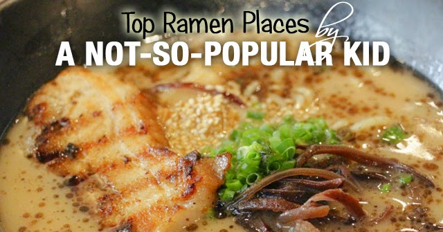 List of best ramen according to A Not-So-Popular Kid