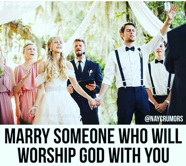 MARRY WHO YOU CAN WORSHIP WITH
