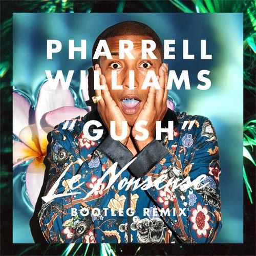 Hot City Beats: Pharrell Williams - Gush (Le Nonsense