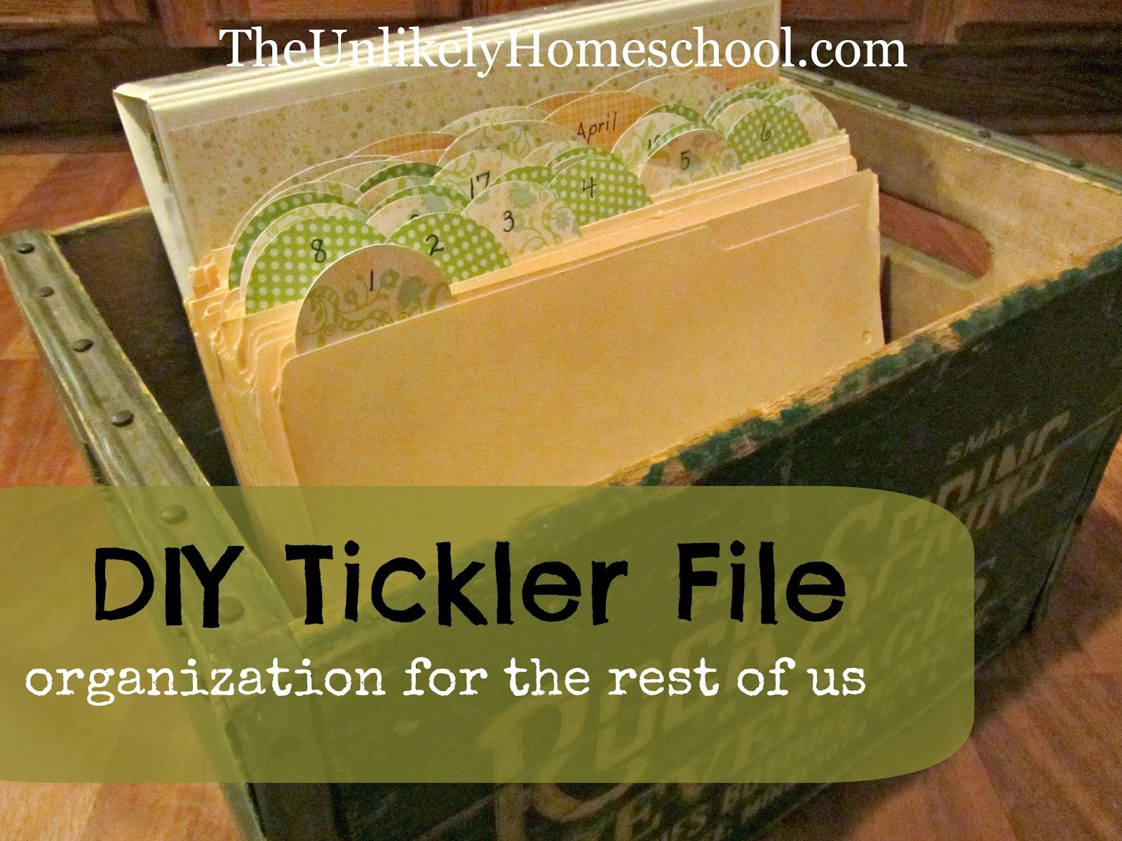 DIY Tickler File: Organization for the Rest of Us {The Unlikely Homeschool}