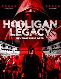 Hooligan Legacy | Bmovies