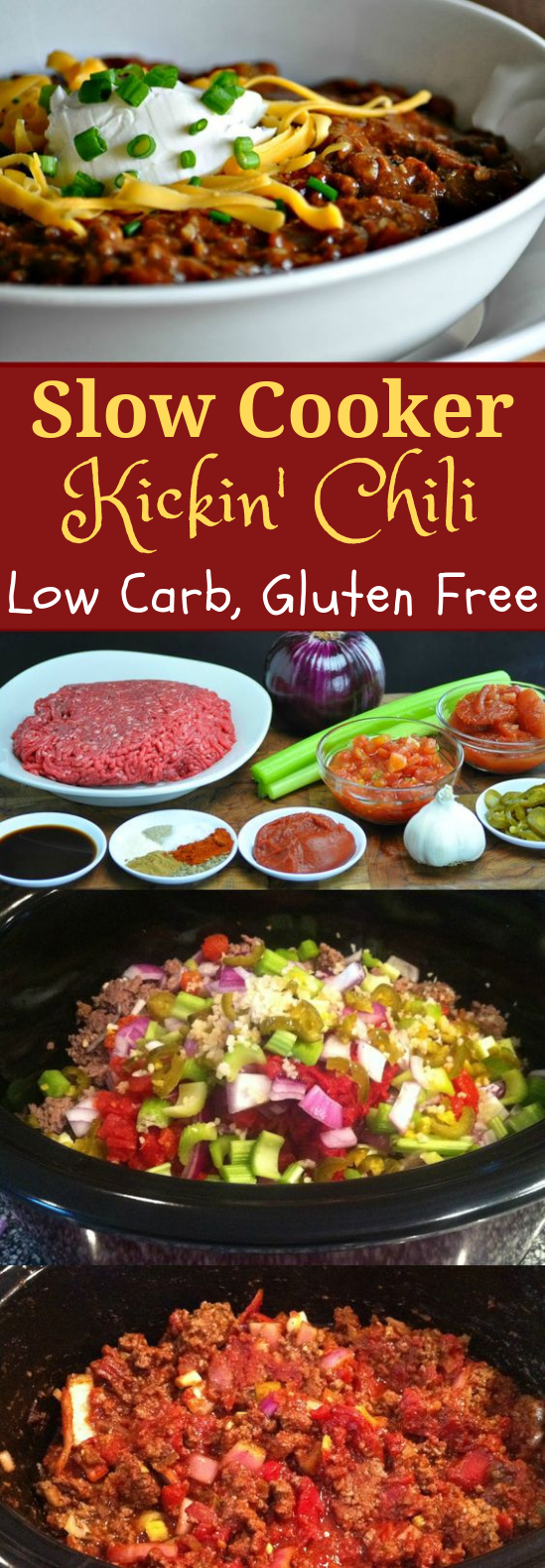 SLOW COOKER KICKIN' CHILI – LOW CARB, GLUTEN FREE #LowCarb #DietRecipe