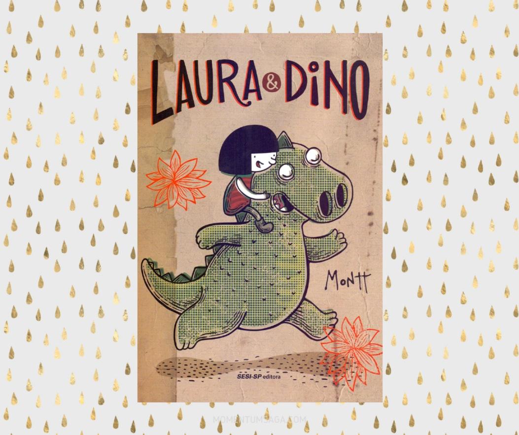 Resenha: Laura & Dino, de Alberto Montt