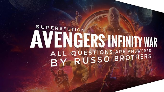 Avengers Infinity War All Question are answered by Russo Brothers