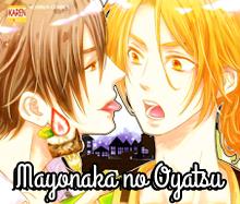 Mayonaka no Oyatsu