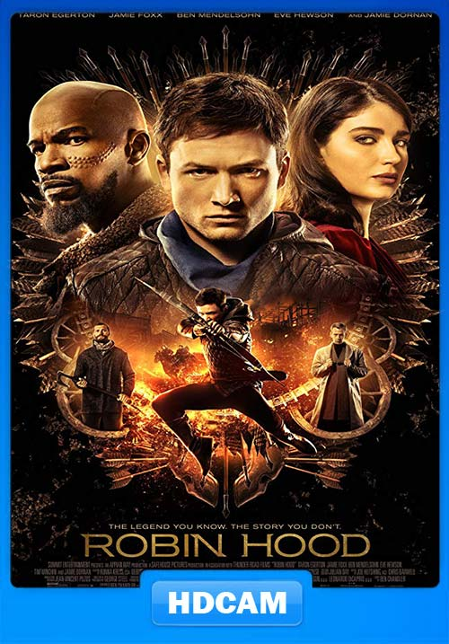 Robin Hood 2018 720p HDCAM x264 | 480p 300MB | 100MB HEVC Poster