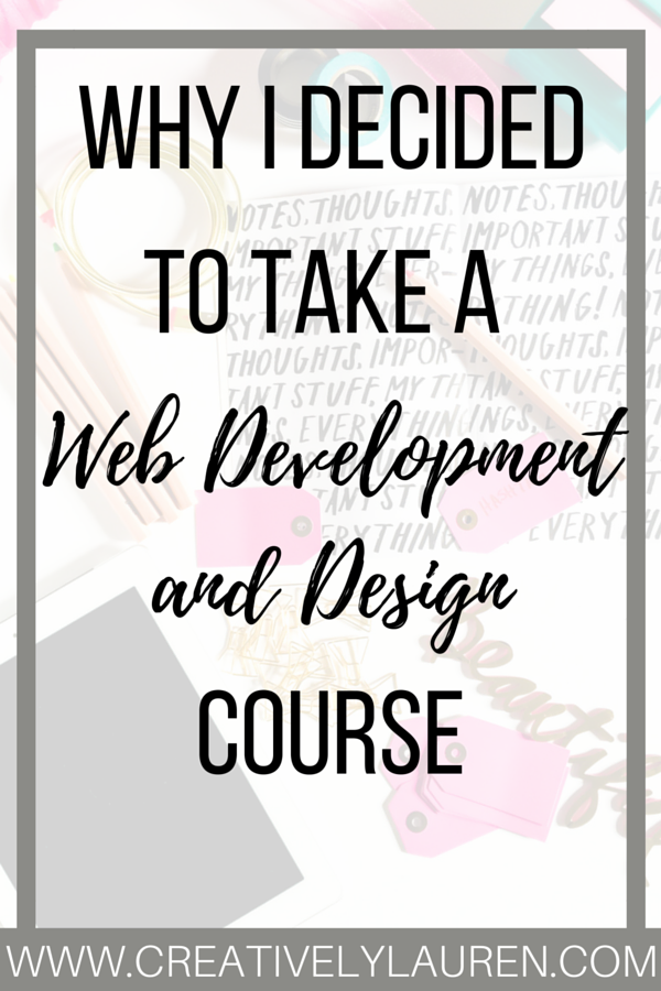 Why I Decided to Take a Web Development and Design Course