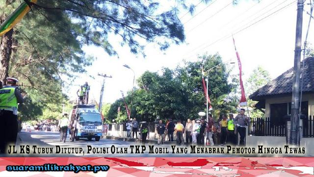 Jalan KS Tubun Ditutup, Polisi Olah TKP Mobil Yang Menabrak Pemotor Hingga Tewas