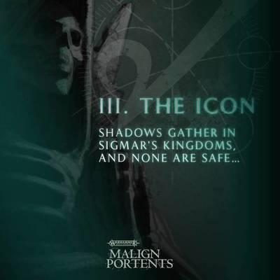 Malign Portents III The Icon