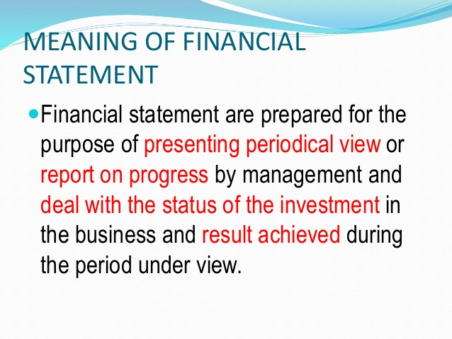 Meaning Of Financial Statement: Four major Financial Statements