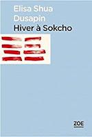 Couverture de Hiver à Sokcho, Elisa Shua Dusapin