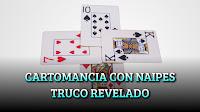 CARTOMANCIA CON NAIPES TRUCO DE MENTALISMO REVELADO