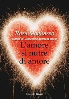 L'amore si nutre di amore di Rosa Mogliasso