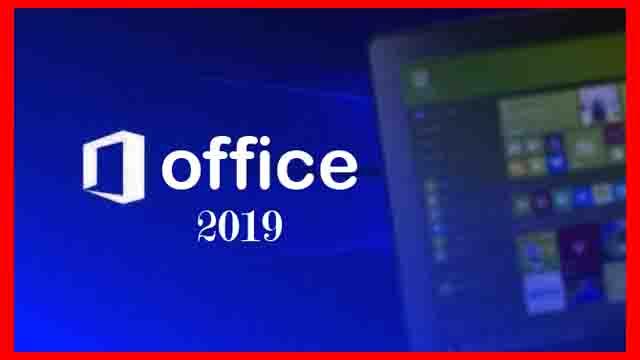 تحميل office 2019 من الموقع الرسمي