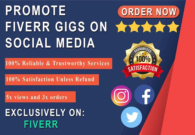 PROMOTE YOUR FIVERR GIG ON SOCIAL MEDIA