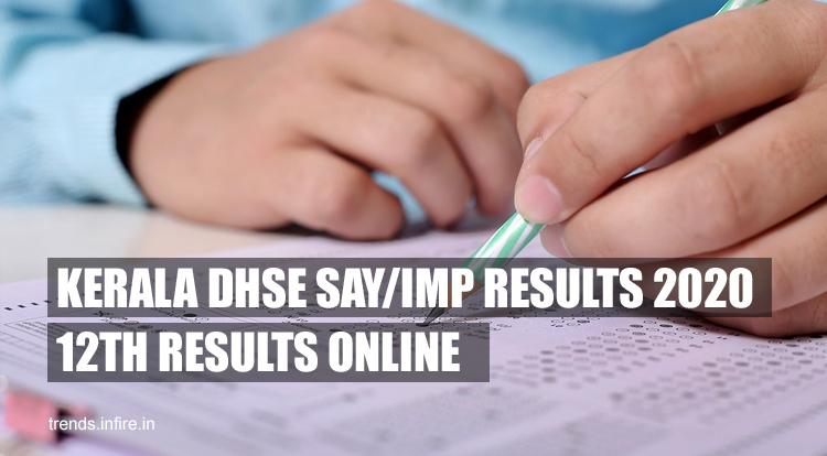Kerala DHSE SAY/IMP EXAM Results 2021
