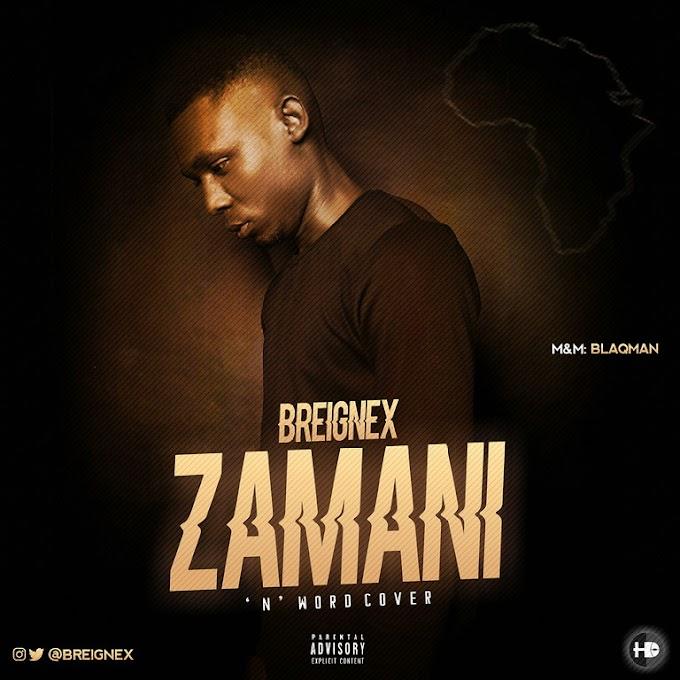 "[Music] Breignex – ""Zamani"""