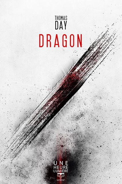 """""""Dragon"""" - Thomas Day - éditions Le Bélial - Collection une heure lumière"""