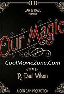 Our Magic (2014)