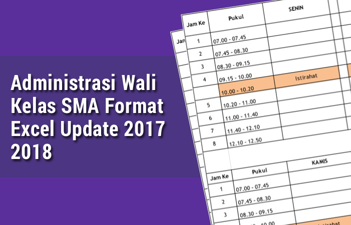 Administrasi Wali Kelas SMA Format Excel Update 2017 2018