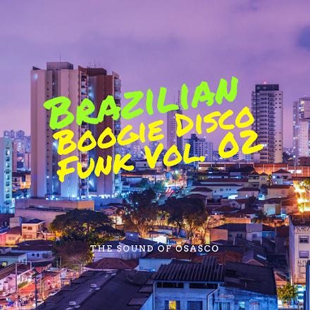 Brazilian Boogie Disco Funk Vol. 02 | So wird aus dem Frühling vielleicht noch was
