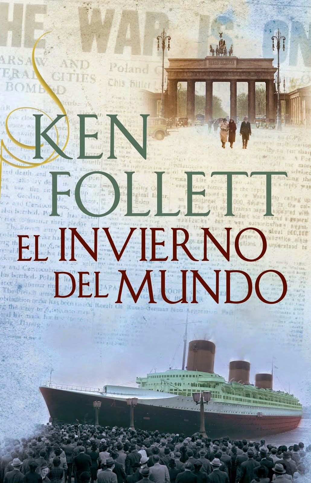 The Century II: El Invierno Del Mundo, de Ken Follett