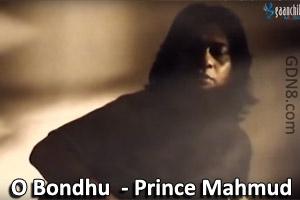 O Bondhu Toke Miss Korchi Vishon - Prince Mahmud